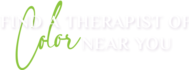 Find A Therapist of Color Near You (Heading)